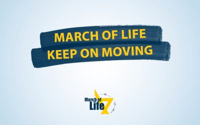 March of Life – KEEP ON MOVING