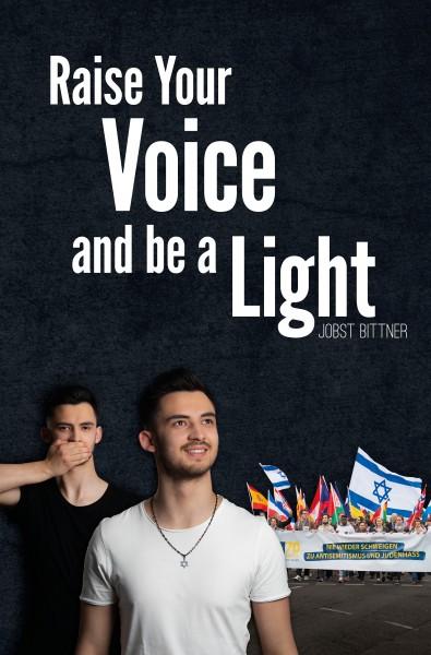 Возвысь свой голос и стань светом